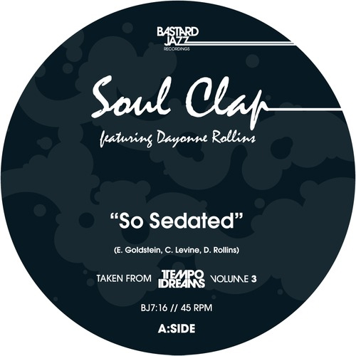 Soul Clap - So Sedated