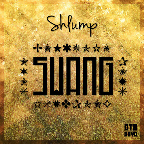 Shlump - Swang