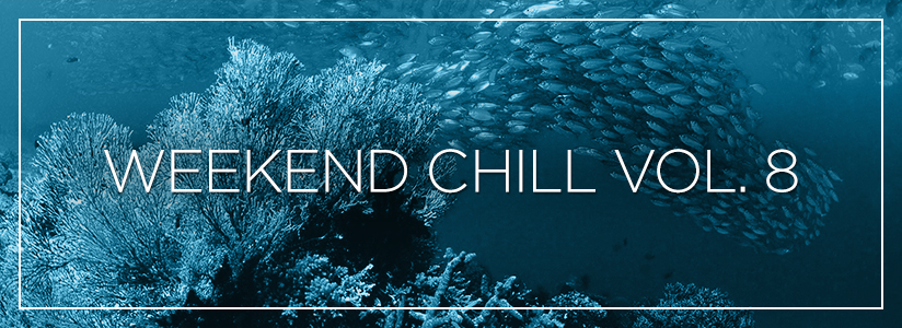 Weekend Chill Vol. 8