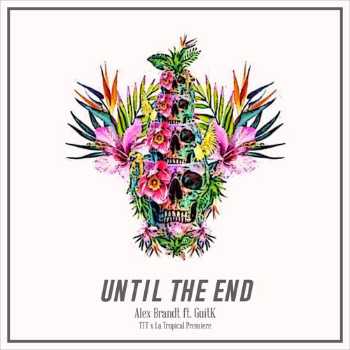 Alex_Brandt_Until_The_End