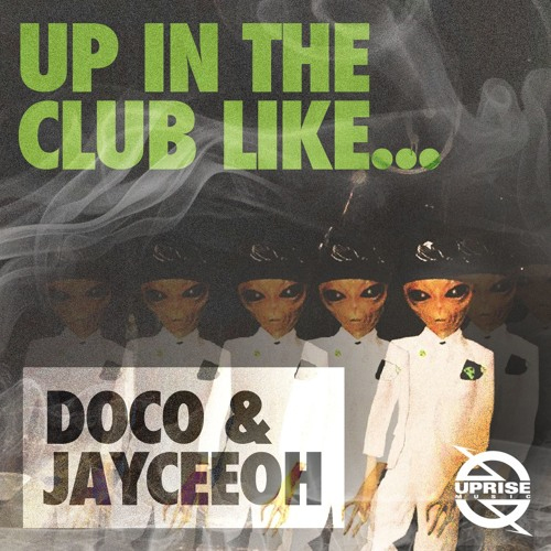 jayceeoh_up_in_da_club_like
