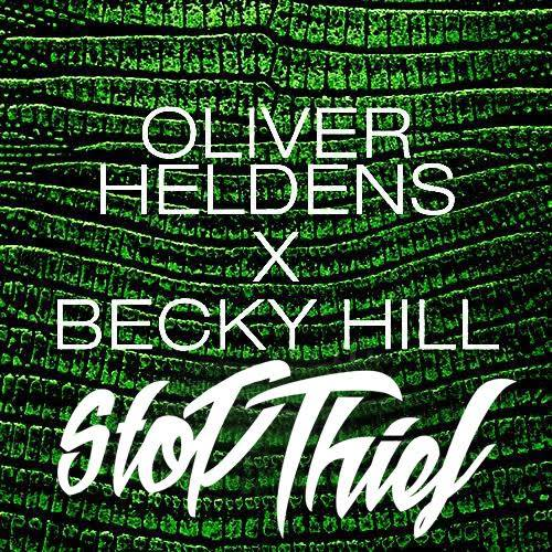 Artwork - Oliver Heldens X Becky Hill - Gecko (Overdrive) (Stop Thief Remix)