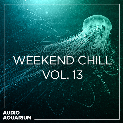 Weekend Chill Vol. 13 | SoundCloud