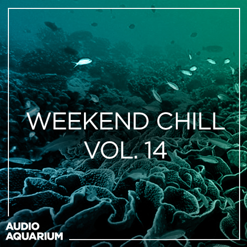 Weekend Chill Vol. 14 | SoundCloud