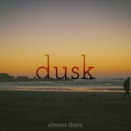 almost_there_dusk