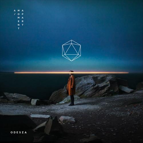 ODESZA - A Moment Apart
