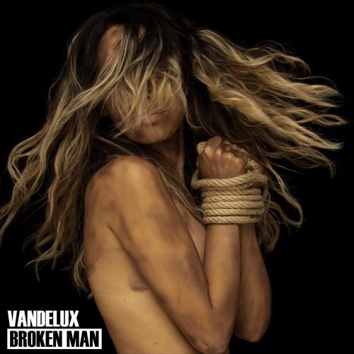 Vandelux - Broken man