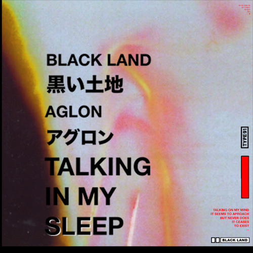 black_land_aglon_talking_in_my_sleep