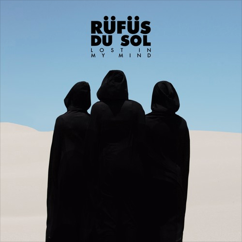 rufus_du_sol_lost_in_my_mind