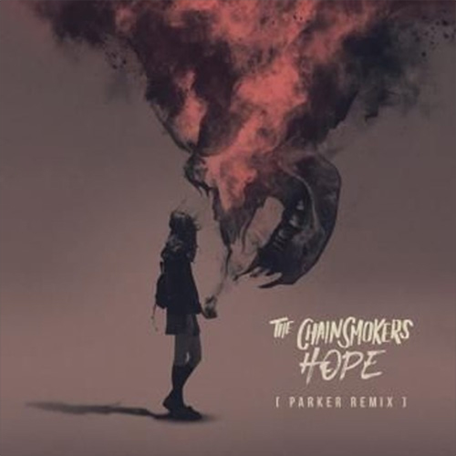 chainsmokers_hope_parker_remix